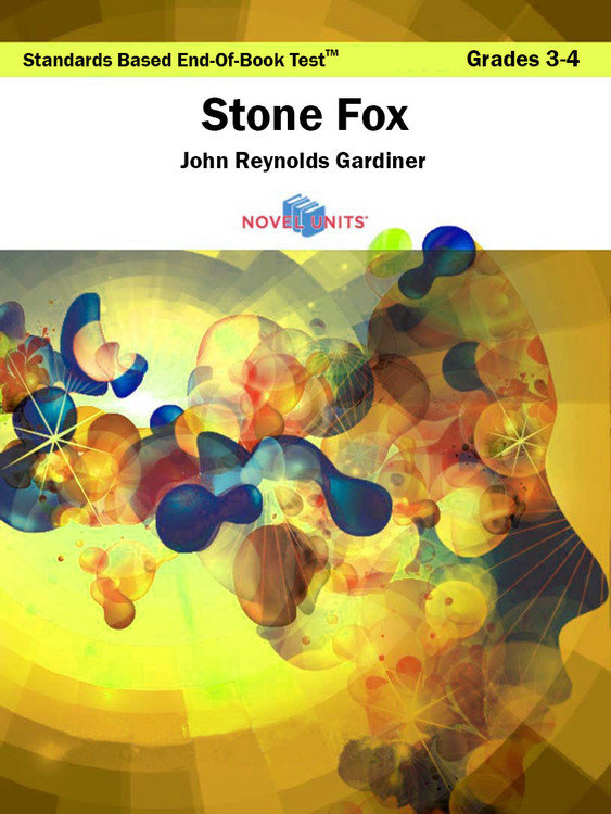 Stone Fox Standards Based End-Of-Book Test