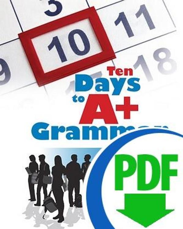 Ten Days to A+ Grammar Modifiers & Pronouns