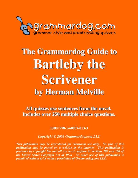 Bartleby the Scrivener Grammardog Guide