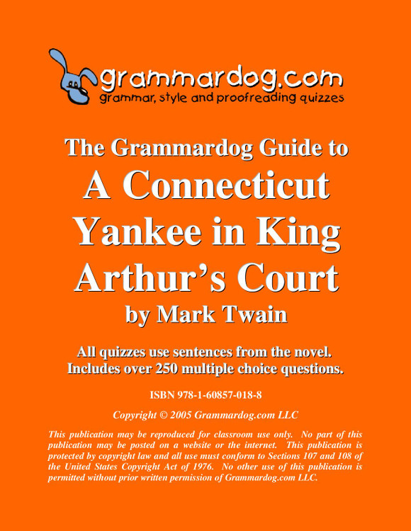 A Connecticut Yankee In King Arthur's Court Grammardog Guide