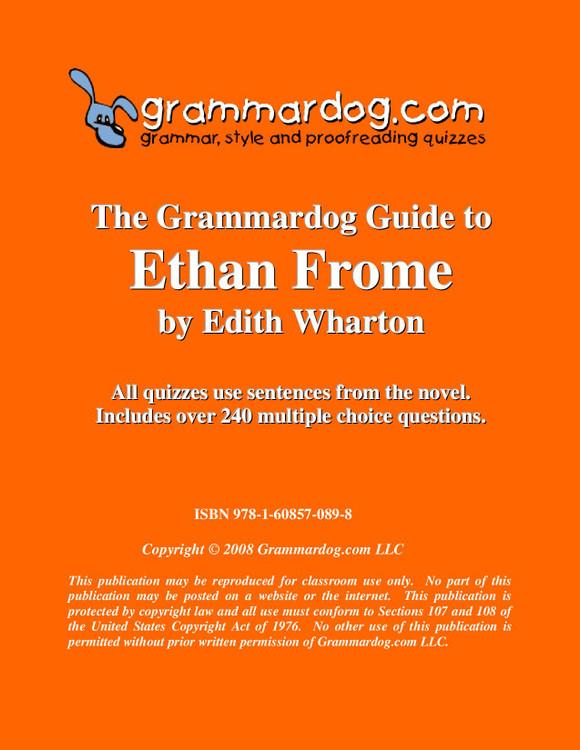 Ethan Frome Grammardog Guide