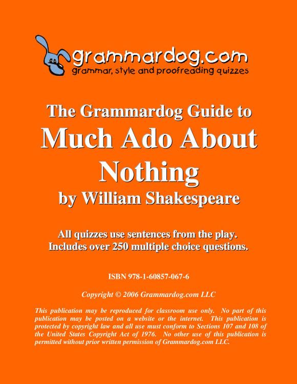 Much Ado About Nothing Grammardog Guide
