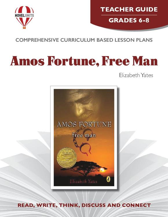 Amos Fortune Free Man Novel Unit Teacher Guide