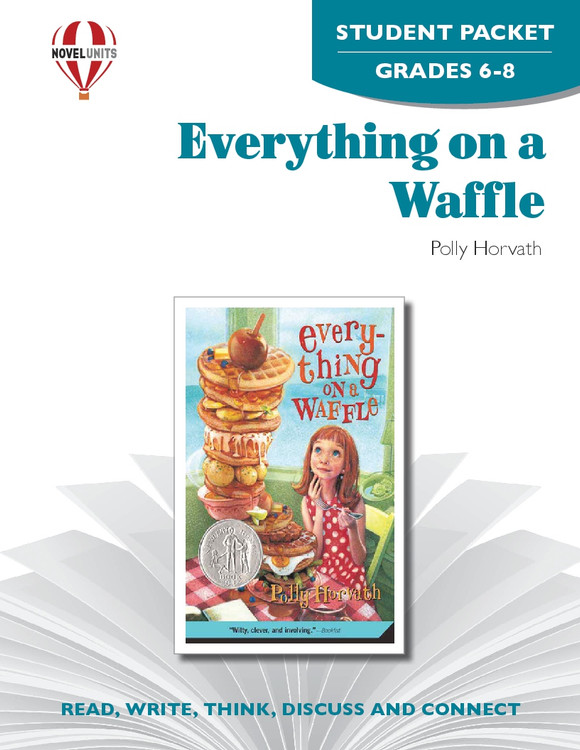 Everything On A Waffle Novel Unit Student Packet