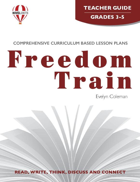 Freedom Train Novel Unit Teacher Guide