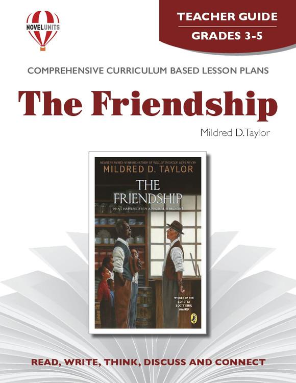 The Friendship Novel Unit Teacher Guide