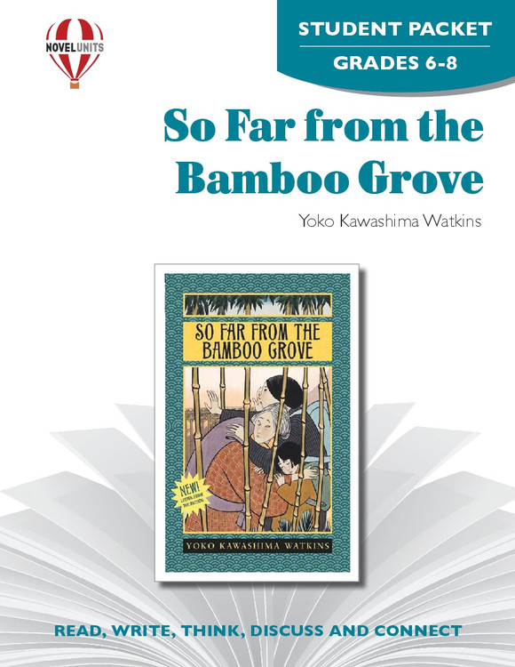So Far From the Bamboo Grove Novel Unit Student Packet