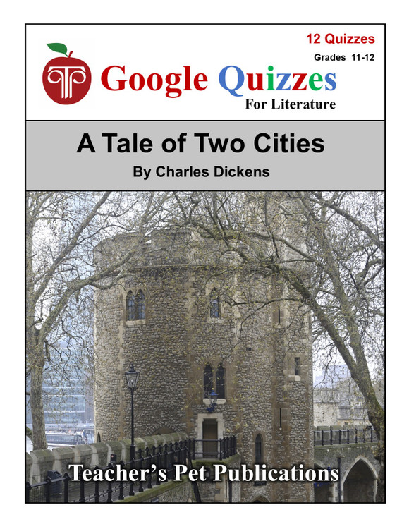 A Tale of Two Cities Google Forms Quizzes