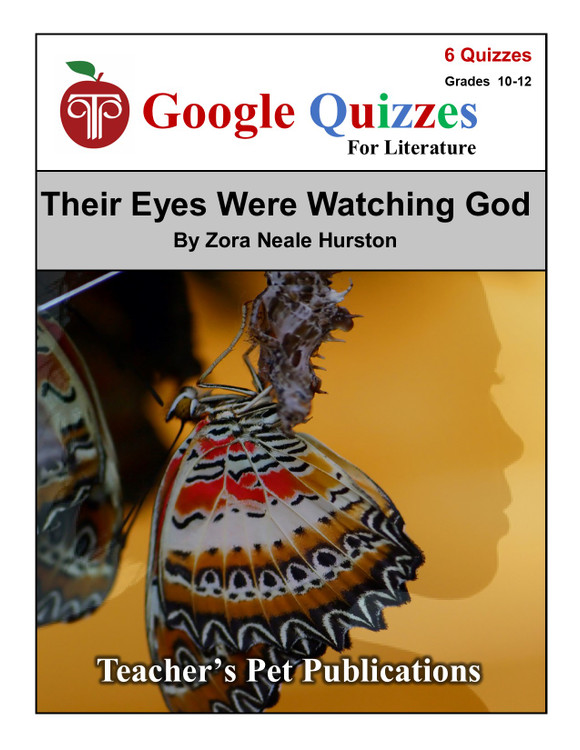 Their Eyes Were Watching God Google Forms Quizzes