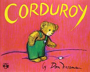 Corduroy by Don Freeman Teacher Guide, Lesson Plans, Activities
