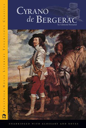 Cyrano de Bergerac by Edmond Rostand Teacher Guide, Lesson Plans, Novel Unit