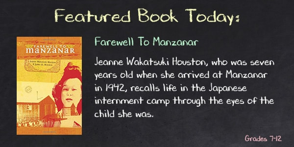 Farewell to Manzanar by Jeanne Wakatsuki Houston Teacher Guide, Lesson Plans, Novel Unit