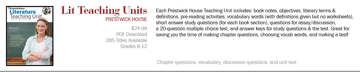 Prestwick House Teaching Units provide analytical questions to challenge your students in your novel unit.