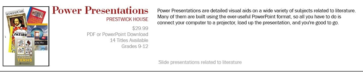Power Presentations provide visual aids for you to use in your novel unit study, providing background information as well as key points and story elements.