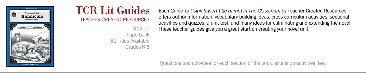Teacher Created Resources Guides--Guides to Teaching Literature in the Classroom