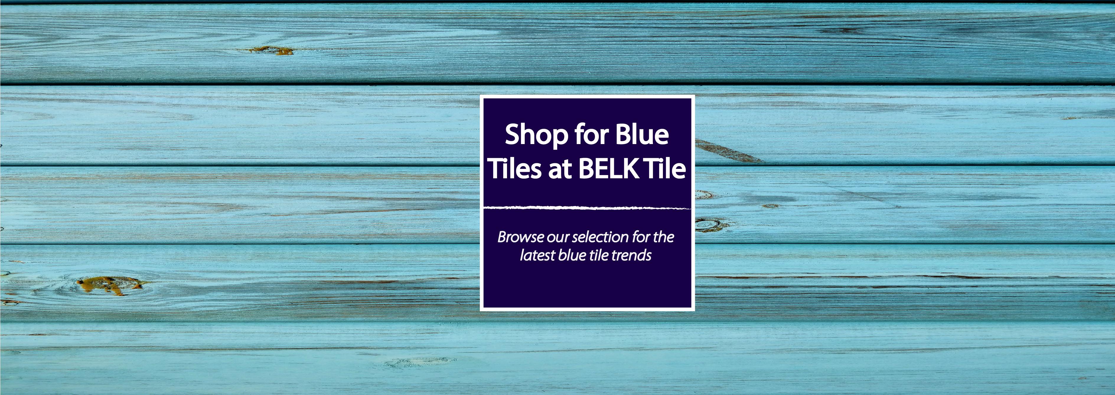 Shop Kitchen Backsplash Tile By Color Blue Belk Tile