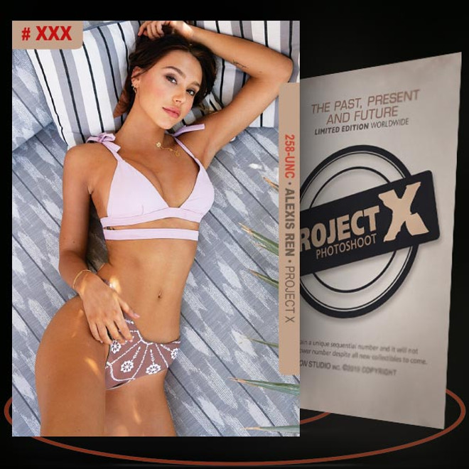 Alexis Ren [ # 258-UNC ] PROJECT X Numbered cards / Limited Edition