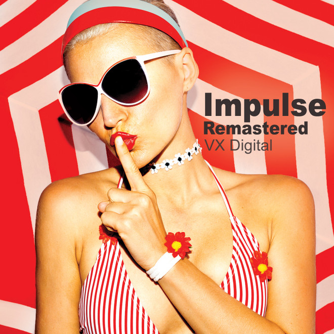 Impulse Remastered / High Quality 1280×720 Mp4 Video Clip by VX Digital