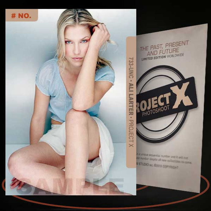 Ali Larter [ # 733-UNC ] PROJECT X Numbered cards / Limited Edition