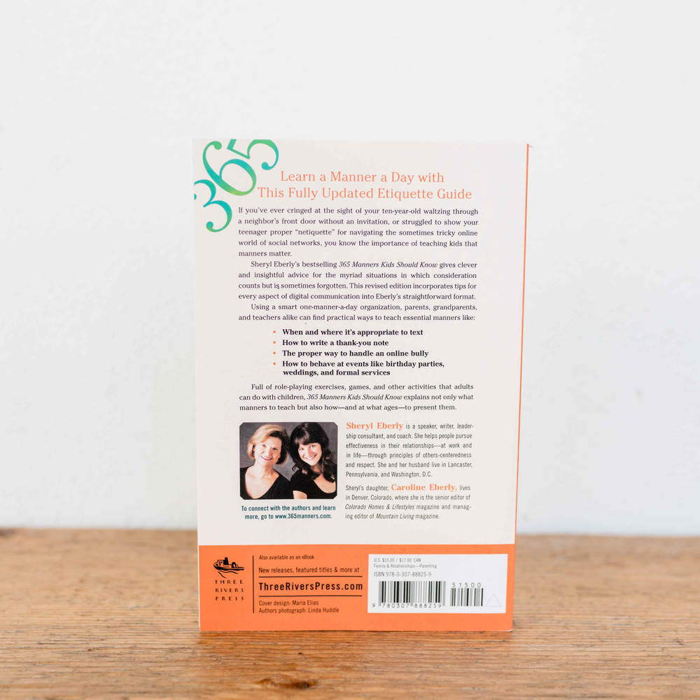 Sheryl Eberly's bestselling 365 Manners Kids Should Know gives clever and insightful advice for the myriad situations where consideration counts, but is sometimes forgotten. This new edition incorporates tips for every aspect of digital communication into her straight-forward format.