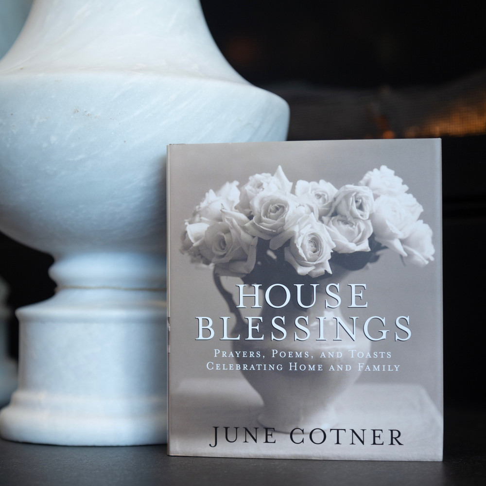 House Blessings: Prayers, Poems, a