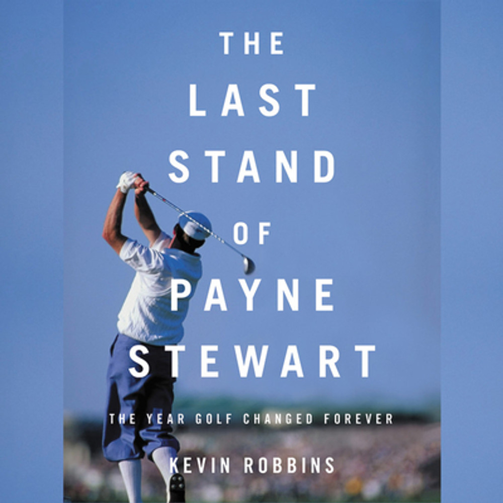 """From award-winning sports writer Kevin Robbins, The Last Stand of Payne Stewart is the story of legendary golfer Payne Stewart, focusing on his last year in the PGA Tour in 1999, which tragically culminated in a fatal air disaster that transpired publicly on televisions across the country. Forever remembered as one of the most dramatic storylines in the history of golf, Payne Stewart's legendary career was bookended by a dramatic comeback and a shocking, tragic end. Here, Robbins brings Stewart's story vividly to life. Written off as a pompous showman past the prime of his career, Stewart emerged from a long slump in the unforgettable season of 1999 to capture the U.S. Open and play on the victorious U.S. Ryder Cup team. He appeared to be a new man that summer: wiser, deeper, and on the verge of a new level of greatness. Then his journey to redemption ended in October, when his chartered Learjet flew aimlessly for more than a thousand miles, ran out of fuel, and fell to earth in a prairie in South Dakota.  His death marked the end of an era, one made up of """"shotmakers"""" who played the game with artistry, guile, finesse, and heart. Behind them were Tiger Woods, David Duval, Phil Mickelson, and other young players whose power and strength changed the PGA Tour forever. With exclusive access to Stewart's friends, family, and onetime colleagues, Kevin Robbins provides a long-overdue portrait of one of golf's greats in one of golf's greatest seasons."""