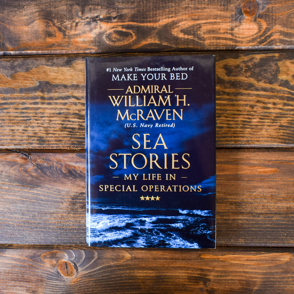 Sea Stories: My Life in Special Operations by Admiral William McRaven