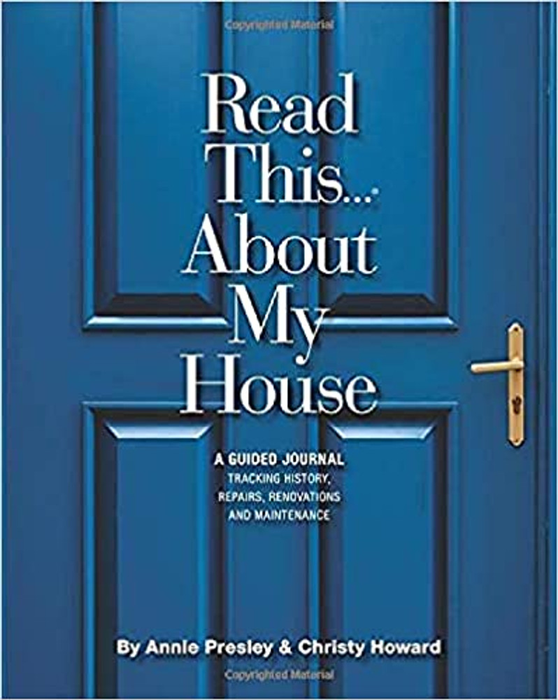 Read This...About My House by Annie Presley