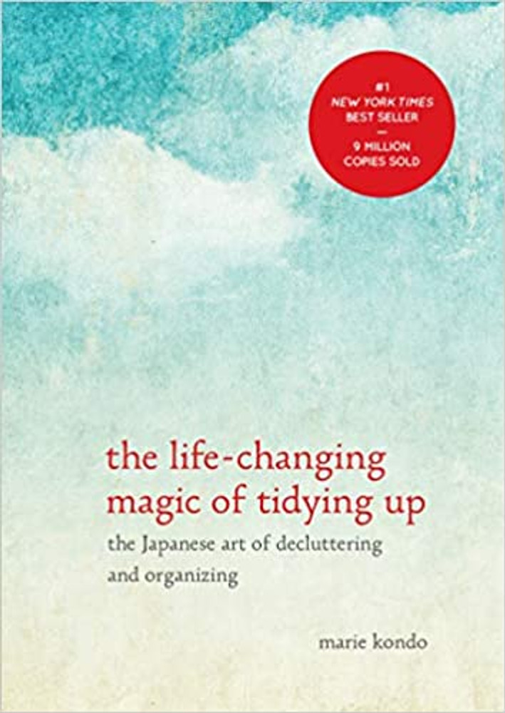 Life Changing Magic of Tidying Up by Marie Kondo