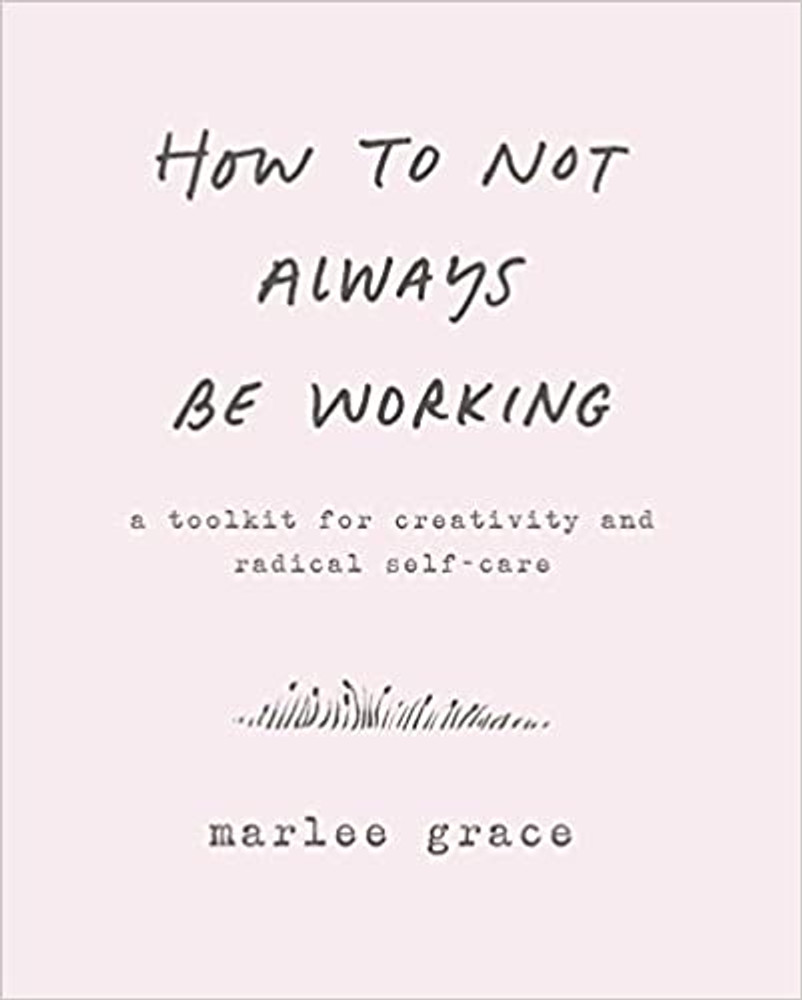 How Not to Always be Working