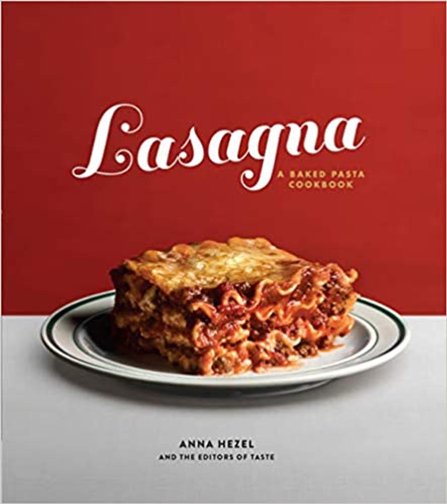 Lasagna A Baked Pasta Cookbook
