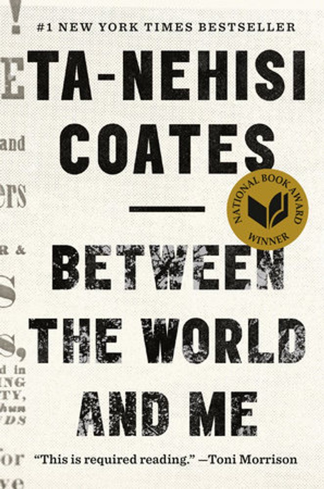 Between the World and Me is Ta-Nehisi Coates's attempt to answer these questions in a letter to his adolescent son. Coates shares with his son—and readers—the story of his awakening to the truth about his place in the world through a series of revelatory experiences, from Howard University to Civil War battlefields, from the South Side of Chicago to Paris, from his childhood home to the living rooms of mothers whose children's lives were taken as American plunder. Beautifully woven from personal narrative, reimagined history, and fresh, emotionally charged reportage, Between the World and Me clearly illuminates the past, bracingly confronts our present, and offers a transcendent vision for a way forward.