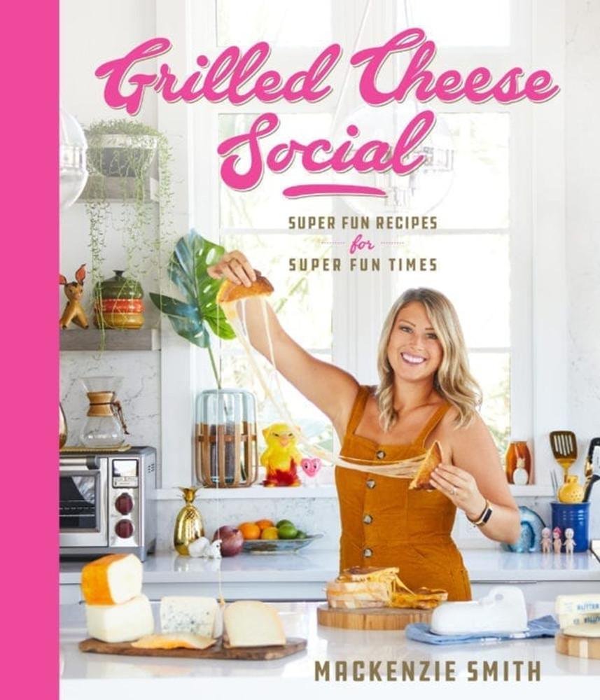 Grilled Cheese Social Super Fun Recipes