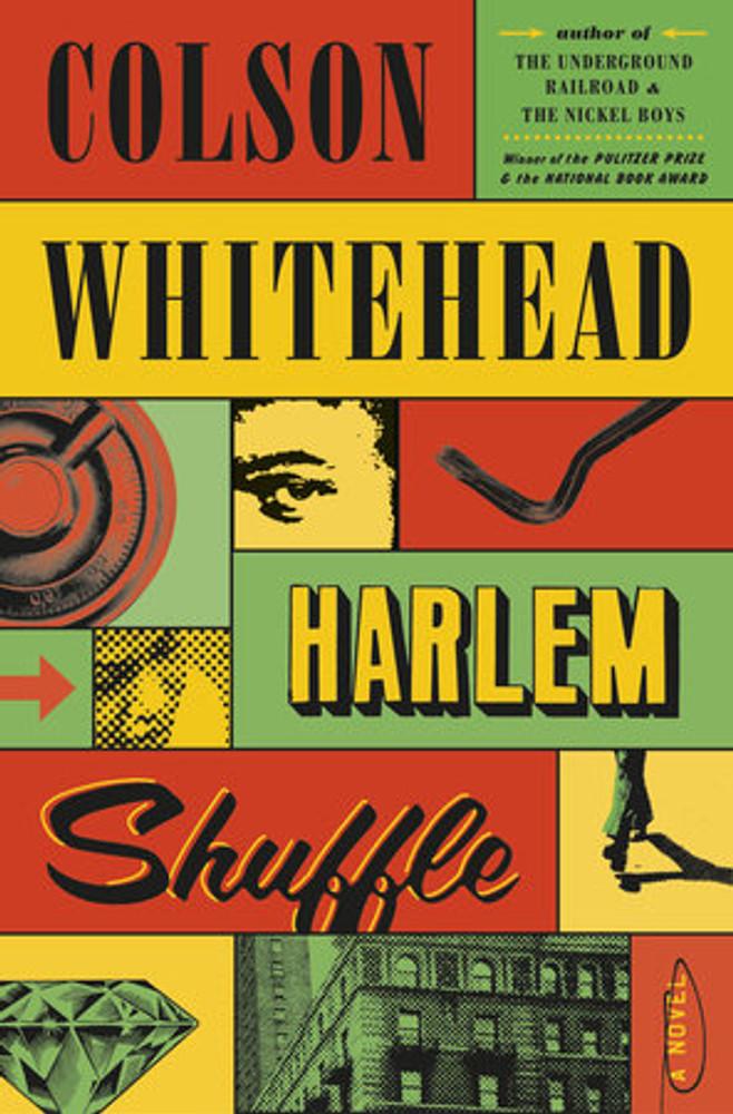 Harlem Shuffle by Colton Whitehead (PB)