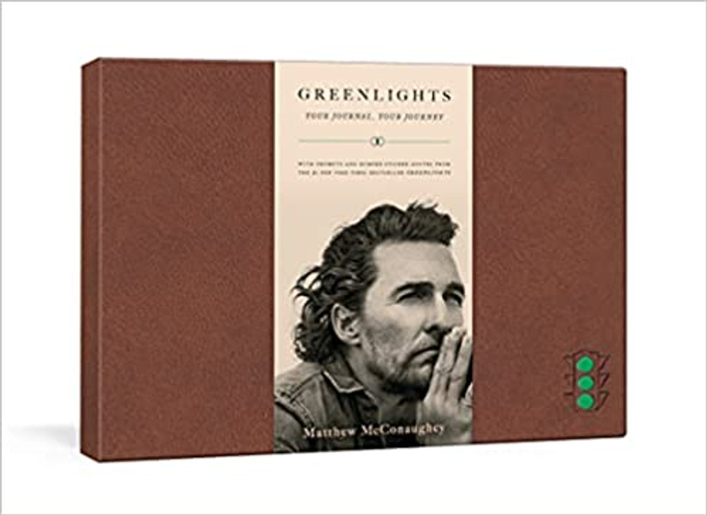 Greenlights: Your Journal, Your Journey  By MATTHEW MCCONAUGHEY