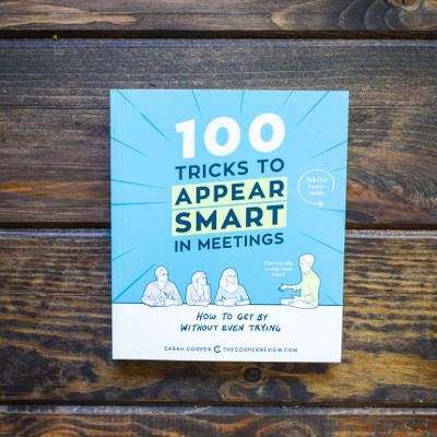 100 Tricks to Appear Smart in Meetings