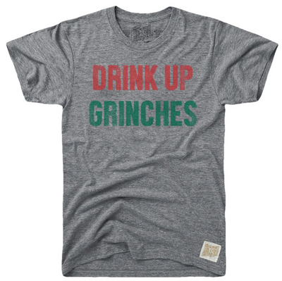 Drink Up Grinches Retro Tee