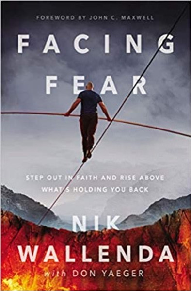 A practical guide to overcoming fears, from the daredevil who has walked on a tightrope across Times Square and the Grand Canyon.