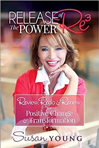 Release the Power of Re3 by Susan Young