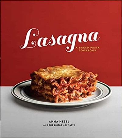 Lasagna A Baked Pasta Cookbook