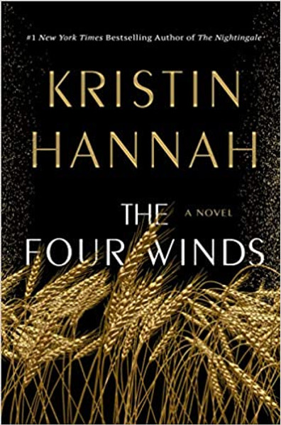 The Four Winds by Kristen Hannah