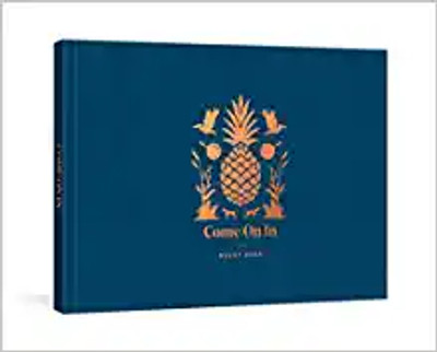 Come On In Guest Book Diary by Editors of Garden & Gun