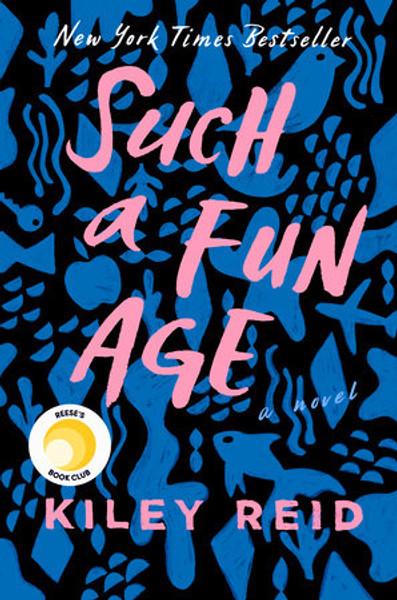 Such A Fun Age by Kiley Reid (PB)