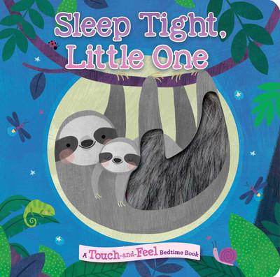 Sleep Tight Little One Board Book