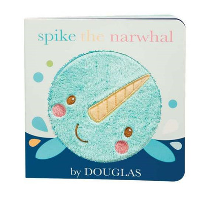 Spike the Narwhal Board Book