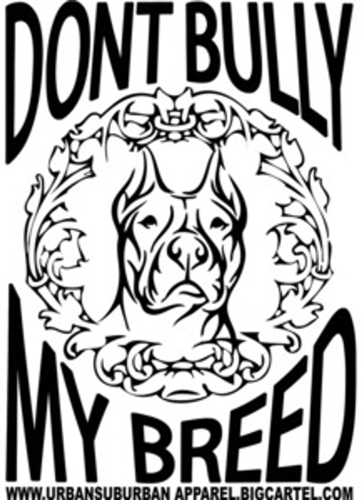 """""""DONT BULLY MY BREED"""" LARGE STICKERS"""