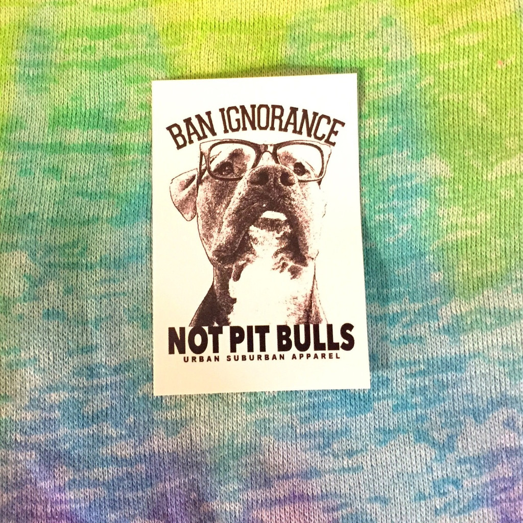 BAN IGNORANCE NOT PIT BULLS Stickers