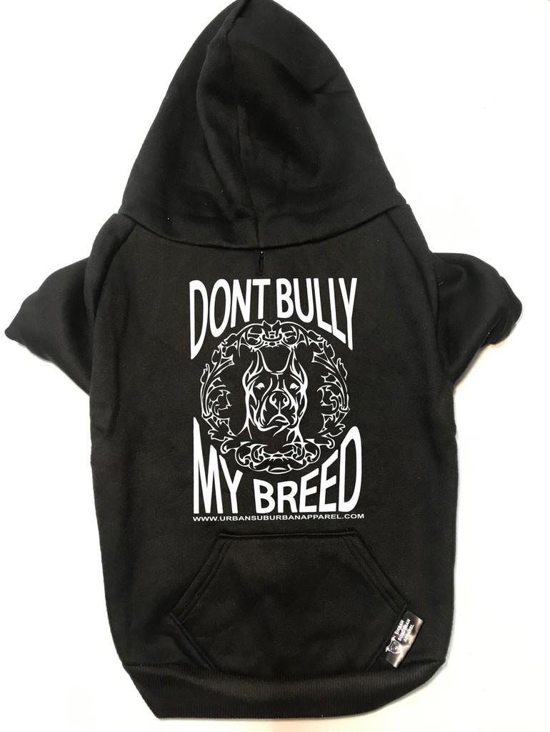 DON'T BULLY MY BREED Dog Zip-Ups