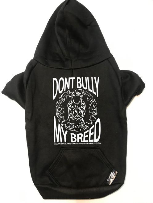 DON'T BULLY MY BREED Dog Zip-Up Hoody