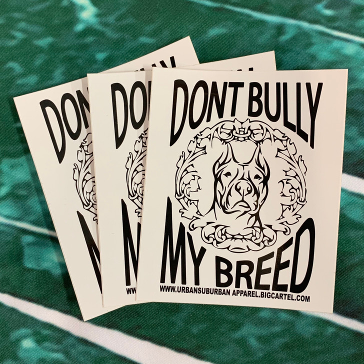DON'T BULLY MY BREED Sticker Pack